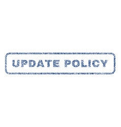 Update policy textile stamp vector