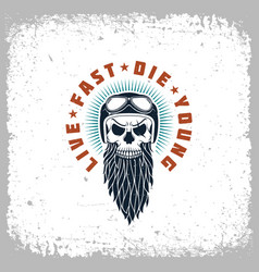 live fast die young vector image vector image