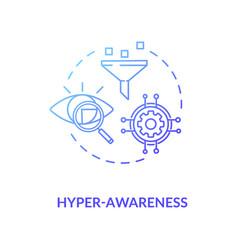 Hyper awareness blue gradient concept icon vector