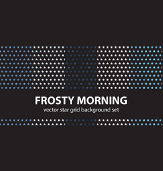star pattern set frosty morning seamless vector image
