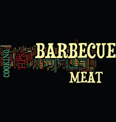 barbecues galore text background word cloud vector image