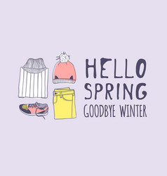 Hand drawn spring fashion wear and quote hello vector