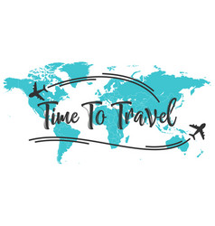 time to travel inscription quote vector image