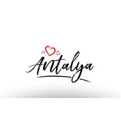 Antalya europe european city name love heart vector