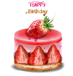 strawberry birthday cake watercolor happy vector image