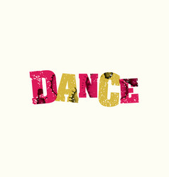 Dance concept colorful stamped word vector
