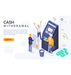 cash withdrawal landing page isometric vector image