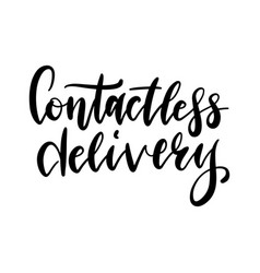 Contactless delivery lettering quote coronavirus vector