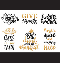 Sweater weathergive thankspumpkin pie etc vector