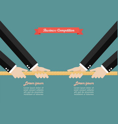 two businessmen pull the rope competition vector image