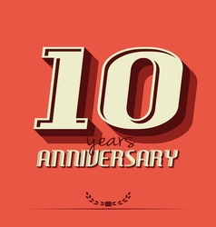 10 year an2 vector image vector image