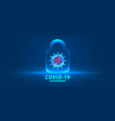 coronavirus lockdown background with virus cell vector image