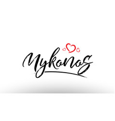 Mykonos europe european city name love heart vector