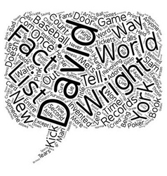 The david wright facts list text background vector