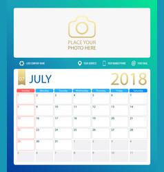 july 2018 calendar or desk vector image