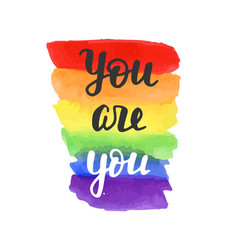 you are you badge gay pride poster vector image
