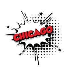 Comic text Chicago sound effects pop art vector image vector image