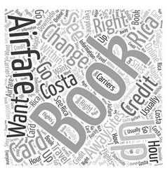 Airfares to Costa Rica Word Cloud Concept vector image vector image