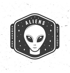 aliens humans are not alone vector image