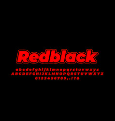 Red and black line bold alphabet or letter text vector