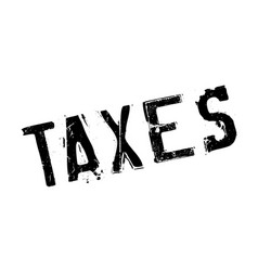 Taxes rubber stamp vector