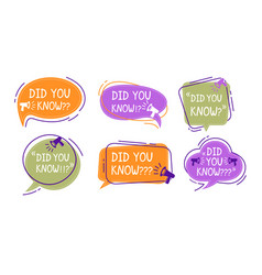 did you know speech bubble colorful labels set vector image