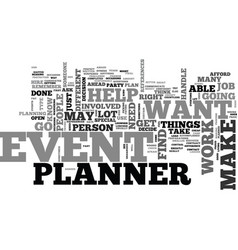 when you need an event planner and when you don vector image