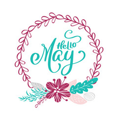 hand drawn lettering hello may in the round frame vector image vector image