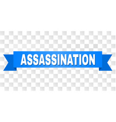 Blue tape with assassination title vector