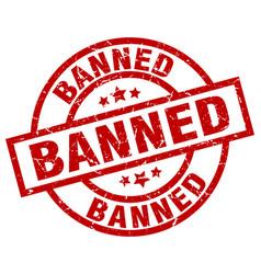 Banned round red grunge stamp vector