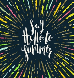 Say hello to summer - Summer holidays vector