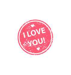 i love you stamp texture rubber cliche imprint vector image