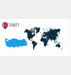 Turkey location on the world map for infographics vector