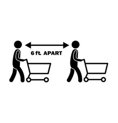 6 ft apart stick figure with cart black and white vector