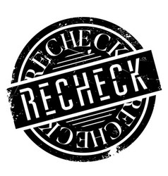 recheck rubber stamp vector image