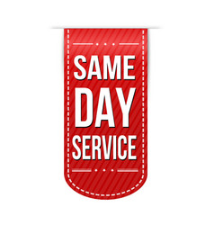 Same day service banner design vector