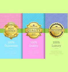 100 guarantee quality luxury exclusive premium vector