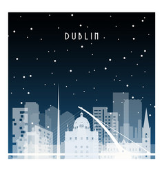 Winter night in dublin night city in flat style vector