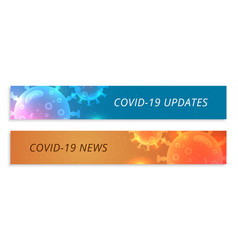 Covid19 coronavirus updates and latest news vector