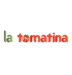 la tomatina festival tomatoes festival vector image