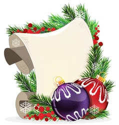 Paper scroll with baubles and fir branches vector