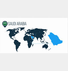 Saudi arabia location on the world map for vector