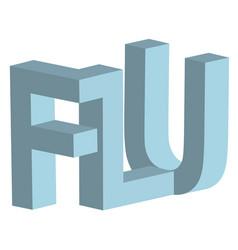 Flu 3d letters sign flu respiratory disease vector