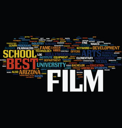 best film schools text background word cloud vector image