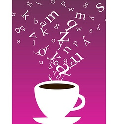 Cup of coffee with letters vector image
