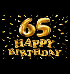 Happy birthday 65th celebration gold balloons and vector
