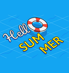 hello summer text on swim tube with swimming pool vector image