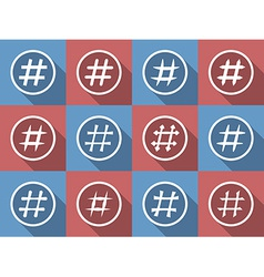 Icon Set of hashtags Hashtag Symbols vector