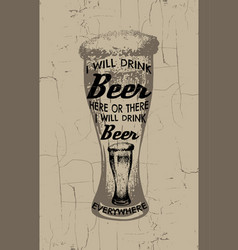 quote typographical background about beer hand vector image