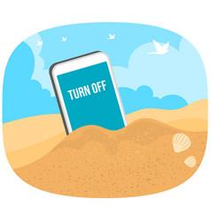 Turn off mobile phone on beach vector